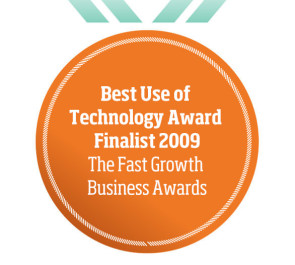 Best Use of Technology Award Finalist 2009 The Fast Growth Business Awards